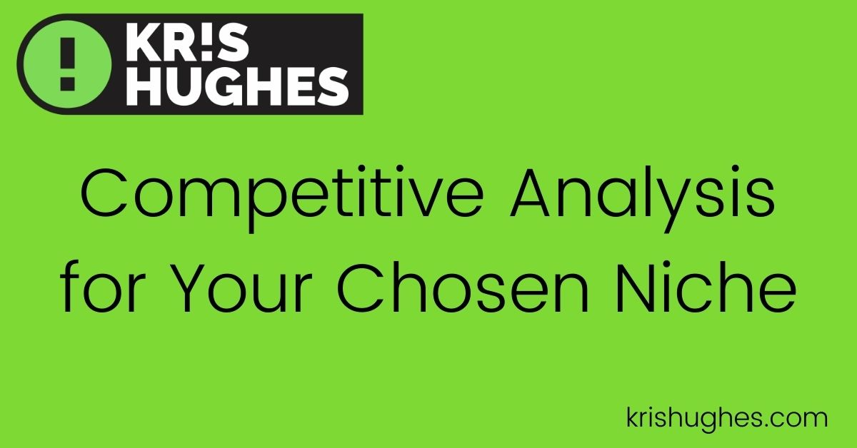 Featured image for article about competitive analysis for your chosen niche.