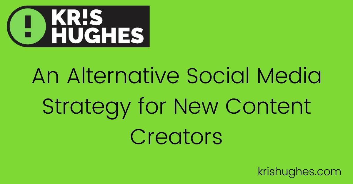 Header image for article about alternative social media strategy for new content creators.