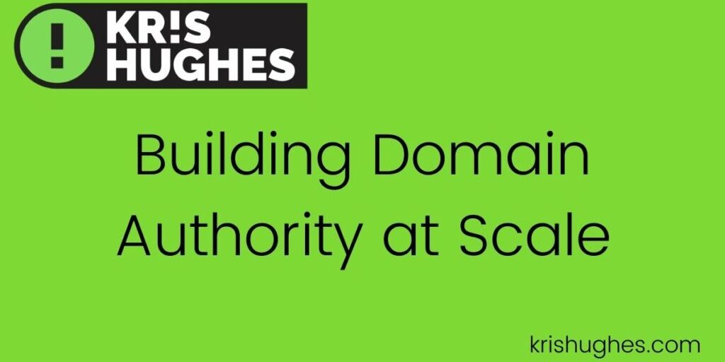 Featured image for article about building domain authority at scale.